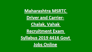 Maharashtra MSRTC Driver and Carrier-Chalak, Vahak Recruitment Exam Syllabus 2019 4416 Govt Jobs Online