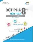 [PDF] Đột Phá 8+: Kì Thi THPT Quốc Gia Môn Toán - Tập 2: Hình Học