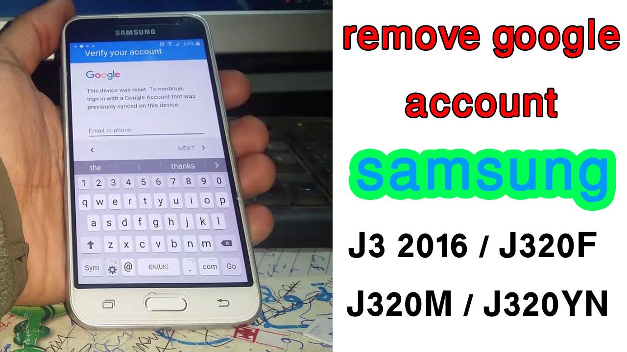 Remove Google Account Samsung Galaxy J3 2016 J320F F320M