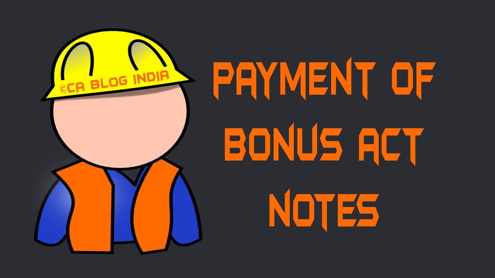 bonus act Bonus act amendment - ceiling raised to rs21,000 january 19, 2016 in one of our previous blogs, we have seen that a bill was proposed to bring changes in the bonus act to raise the ceiling from the current existing rs 10,000.