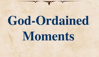 God-Ordained Moments by Joel Osteen