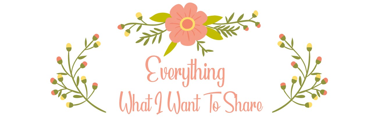 Everything What I Want To Share