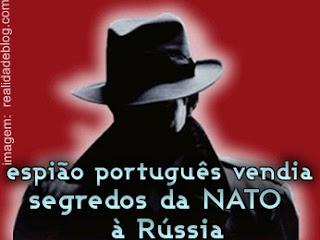 espião portugues vendia segredos à Russia
