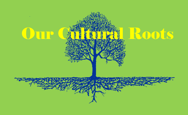 Our Cultural Roots can be our source of strenght