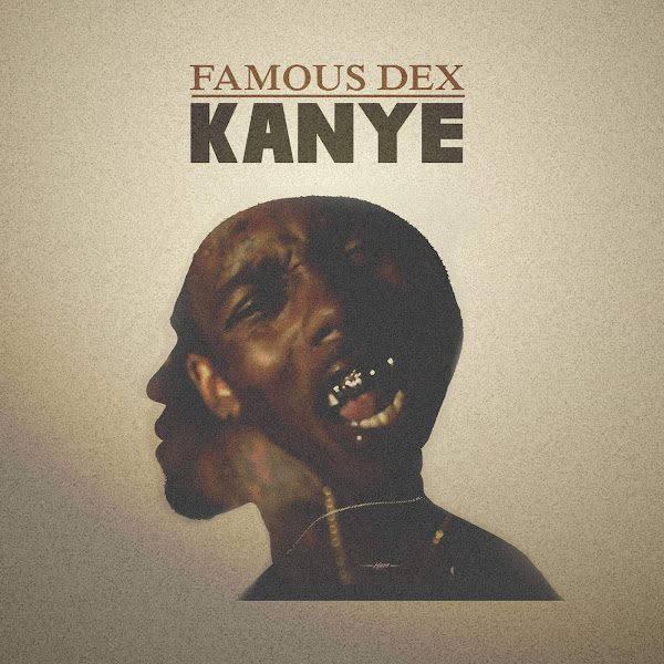 Famous Dex - Kanye - Single Cover