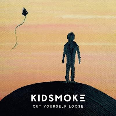 Kidsmoke Cut Yourself Loose