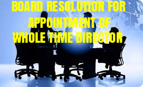 Board-Resolution-appointment-Whole-Time-Director