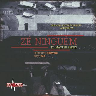 El Master Pedro - Zé Ninguém (2018)