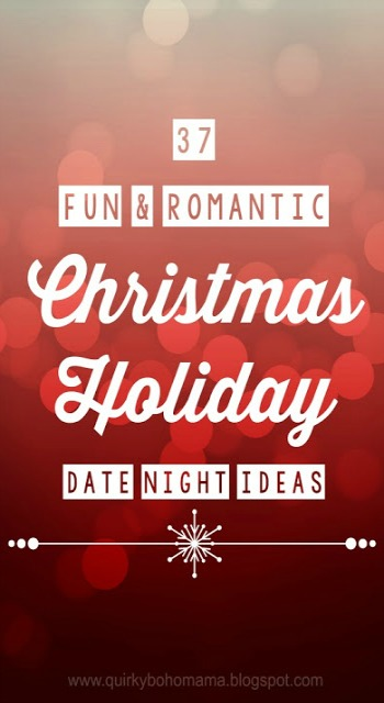 37 fun and romantic christmas holiday date night ideas date night