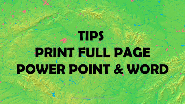 Tips Untuk Print Full Page Power Point & Word