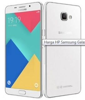 Harga HP Terbaru Samsung Galaxy A9 Pro Tahun 2016 dengan Lengkap Spesifikasi