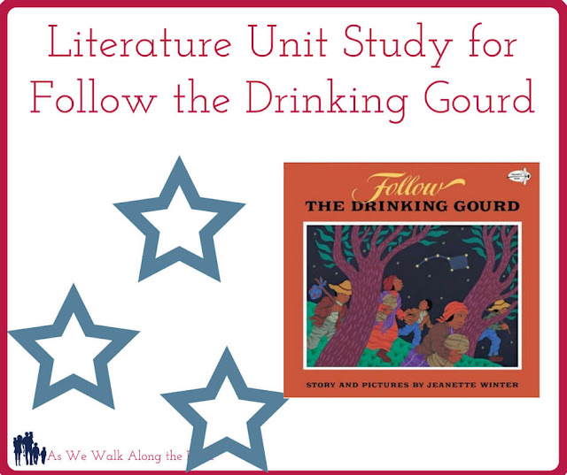 Unit study for Follow the Drinking Gourd