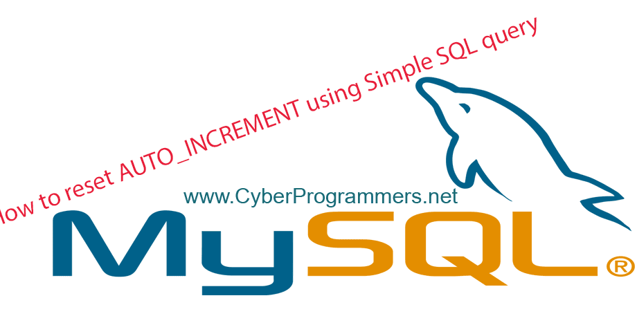 how to reset the auto increment in mysql using a simple
