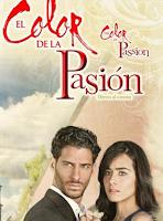 Ver novela El Color de la Pasion Capitulo 120