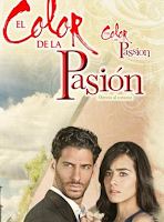 telenovela El Color de la Pasion