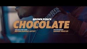 Download Video | Brown Punch - Chocolate