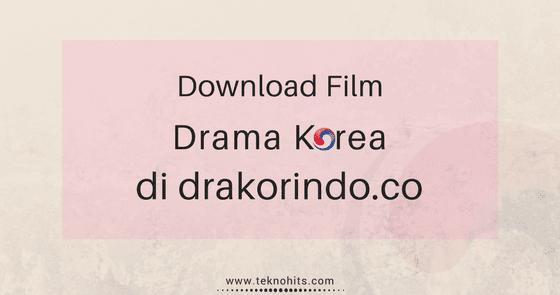 Cara Mendownload Drama Di Drakorindo