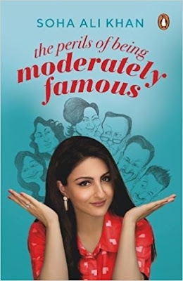 Download Free The Perils of Being Moderately Famous by Soha Ali Khan book PDF