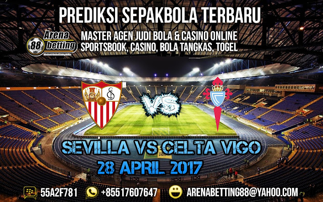 PREDIKSI BOLA SEVILLA VS CELTA VIGO 28 APRIL 2017