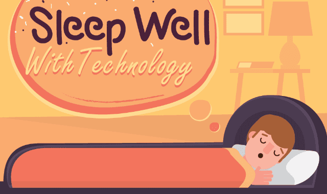 Sleep Well With Technology