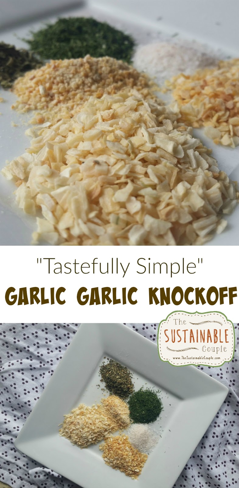 The Sustainable Couple: Tastefully Simple Garlic Garlic Knock-off