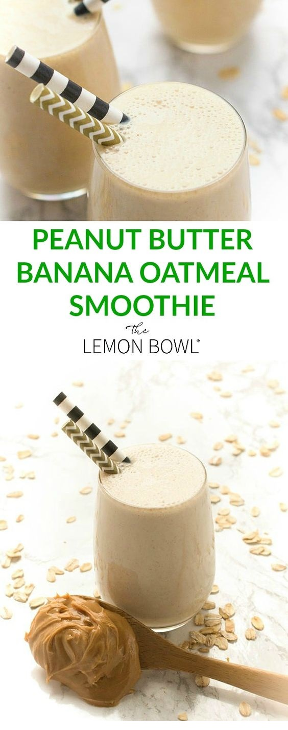 Peanut Butter Banana Oatmeal Smoothie