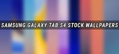Download Kumpulan Stock Wallpaper Samsung Galaxy Tab S4 Gratis