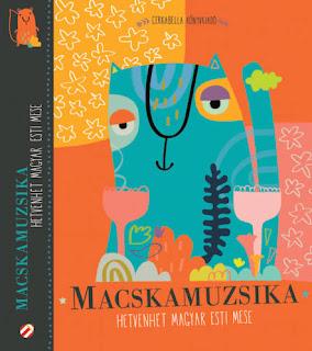 Macskamuzsika – Hetvenhét magyar esti mese c. gyermekirodalmi antológia (szerk: Lovász Andrea, illusztrátor: Kismarty-Lechner Zita) borítója.