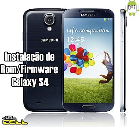 rom firmware oficial no samsung galaxy s4 gt-i9505
