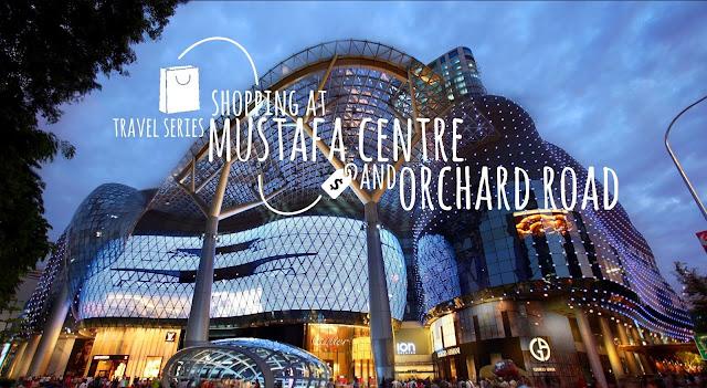 Visit Singapore Pengalaman Seru Jalan-Jalan Ke Singapura Mustafa Centre