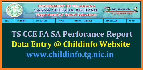 CCE SA FA Results Performance Data Entry/Uploading of Children Online @childinfo.tg.nic.in