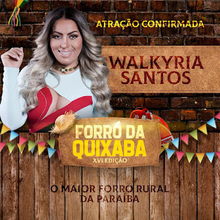 1ª atração confirmada para o Forró da Quixaba 2018 em Picuí