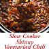 Crockpot | Slow Cooker Skinny Vegetarian Chili
