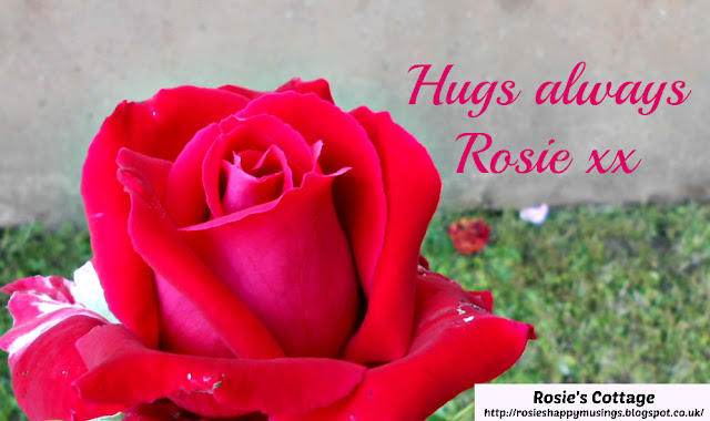 Hugs always dear ones, Rosie xx
