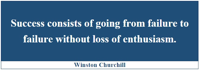 "Winston Churchill Leadership Quotes: ""Success consists of going from failure to failure without loss of enthusiasm."" - Winston Churchill"