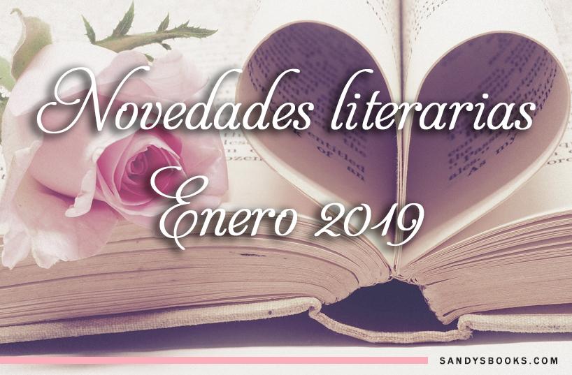 novedades literarias enero 2019 libros