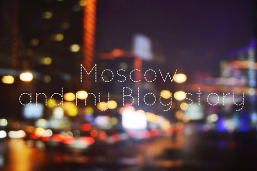 GloodlyBlog: Inspiration in Moscow| Москва
