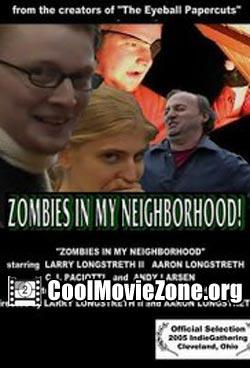 Zombies in My Neighborhood (2005)