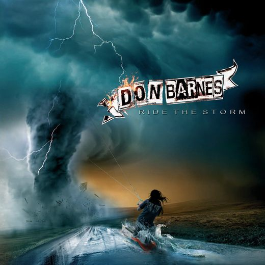 DON BARNES - Ride The Storm [Deluxe Edition Disc 1 Rock Mix] (2017) full