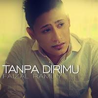 Lirik Lagu Faizal Ramliy Tanpa Dirimu