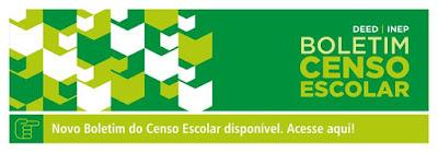 http://portal.inep.gov.br/web/guest/boletim-censo-escolar