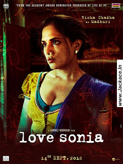 Love Sonia Budget, Screens & Box Office Collection India, Overseas, WorldWide