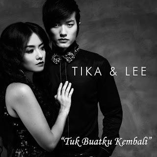 Tika Dan Lee - Tuk Buatku Kembali on iTunes