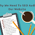 Why We Need To SEO Audit Our Website.