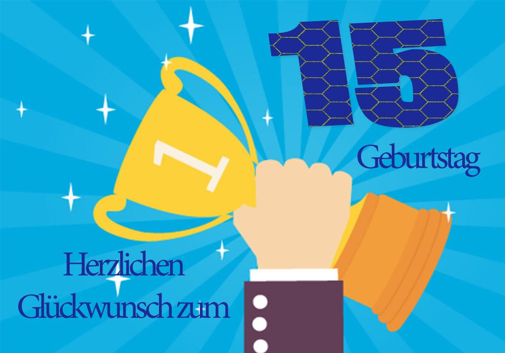 Alles Gute zum Geburtstag: Herzlichen Glückwunsch zum 15 ...