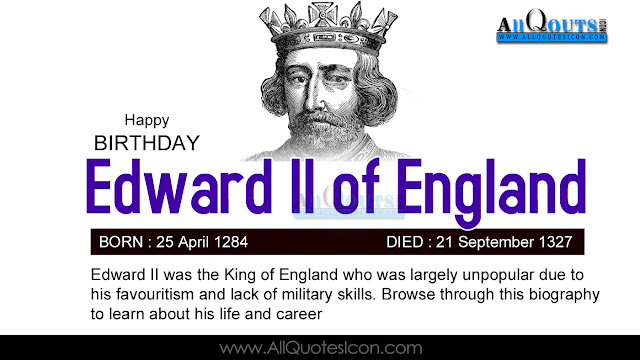 English-Edward-II-of-England-Birthday-English-quotes-Whatsapp-images-Facebook-pictures-wallpapers-photos-greetings-Thought-Sayings-free