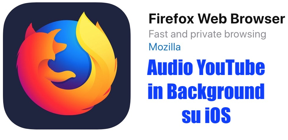 musica youtibe in background su ios con firefox