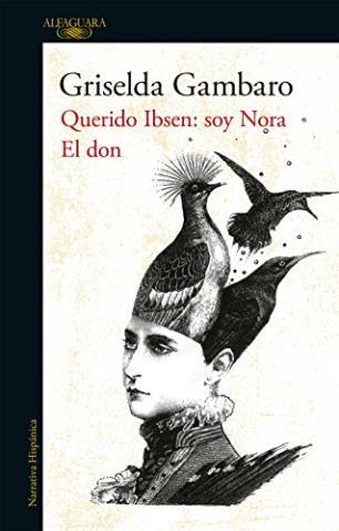 El don y Querido Ibsen, soy Nora