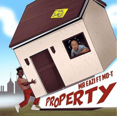 Mr Eazi Ft Mo-T - Property