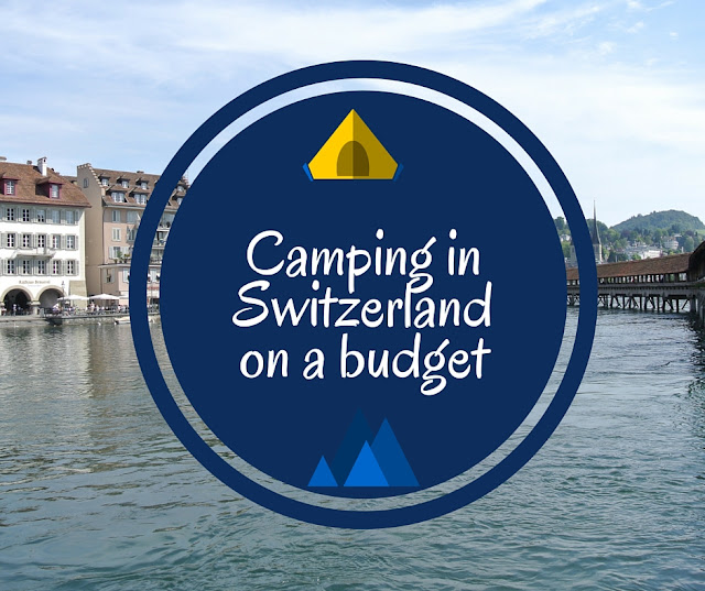 Camping ona budget in Switzerland with kids